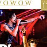 2018.11月のwowow表紙はB'Z『LIVE-GYM Pleasure 2018 -HINOTORI-』